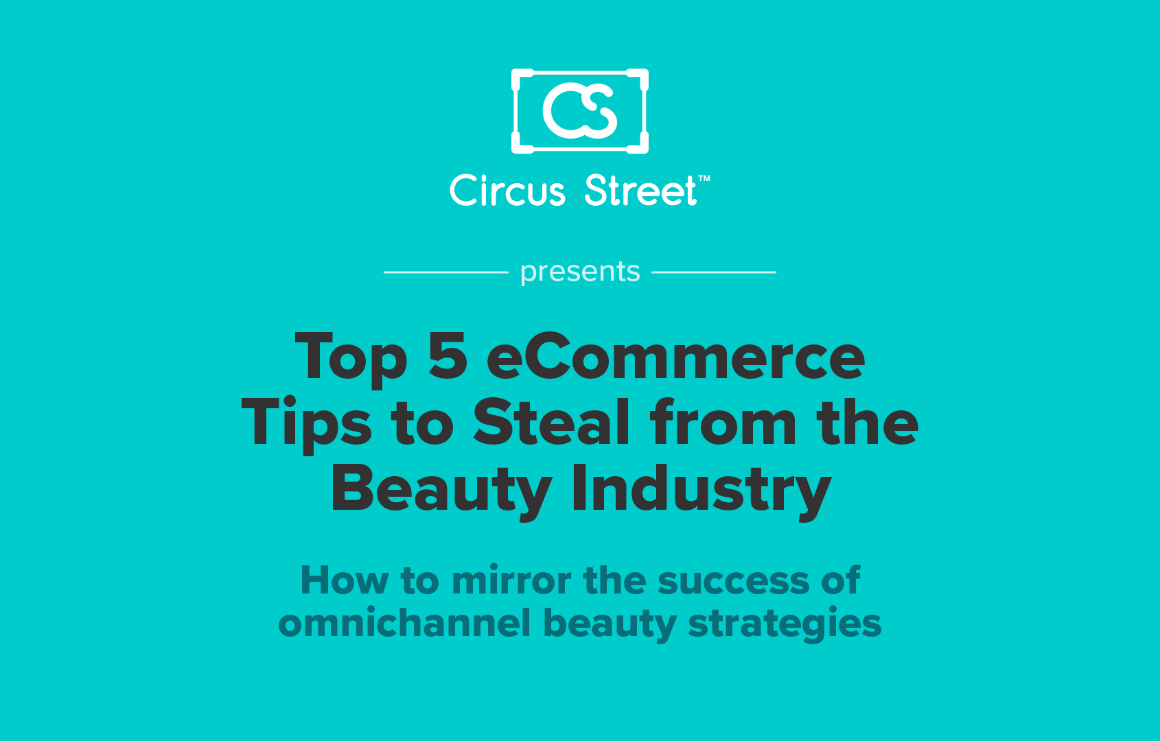 Top 5 eCommerce Tips to Steal from the Beauty Industry
