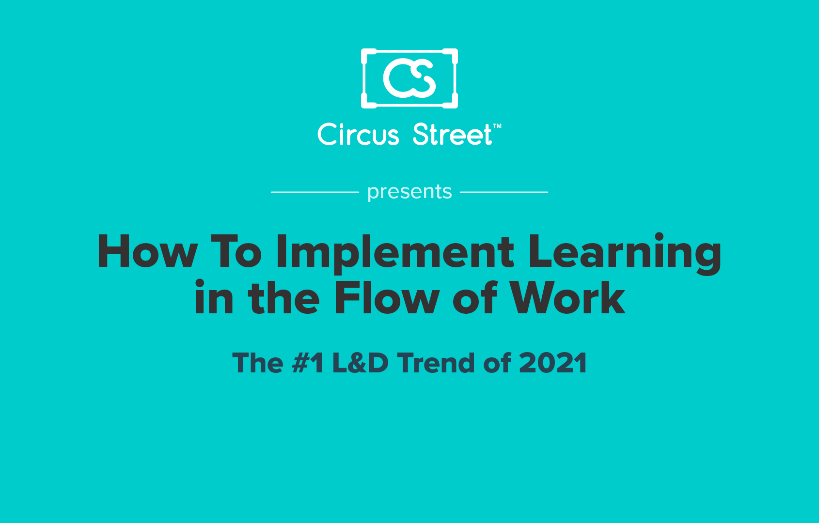How to Implement Learning in the Flow of Work