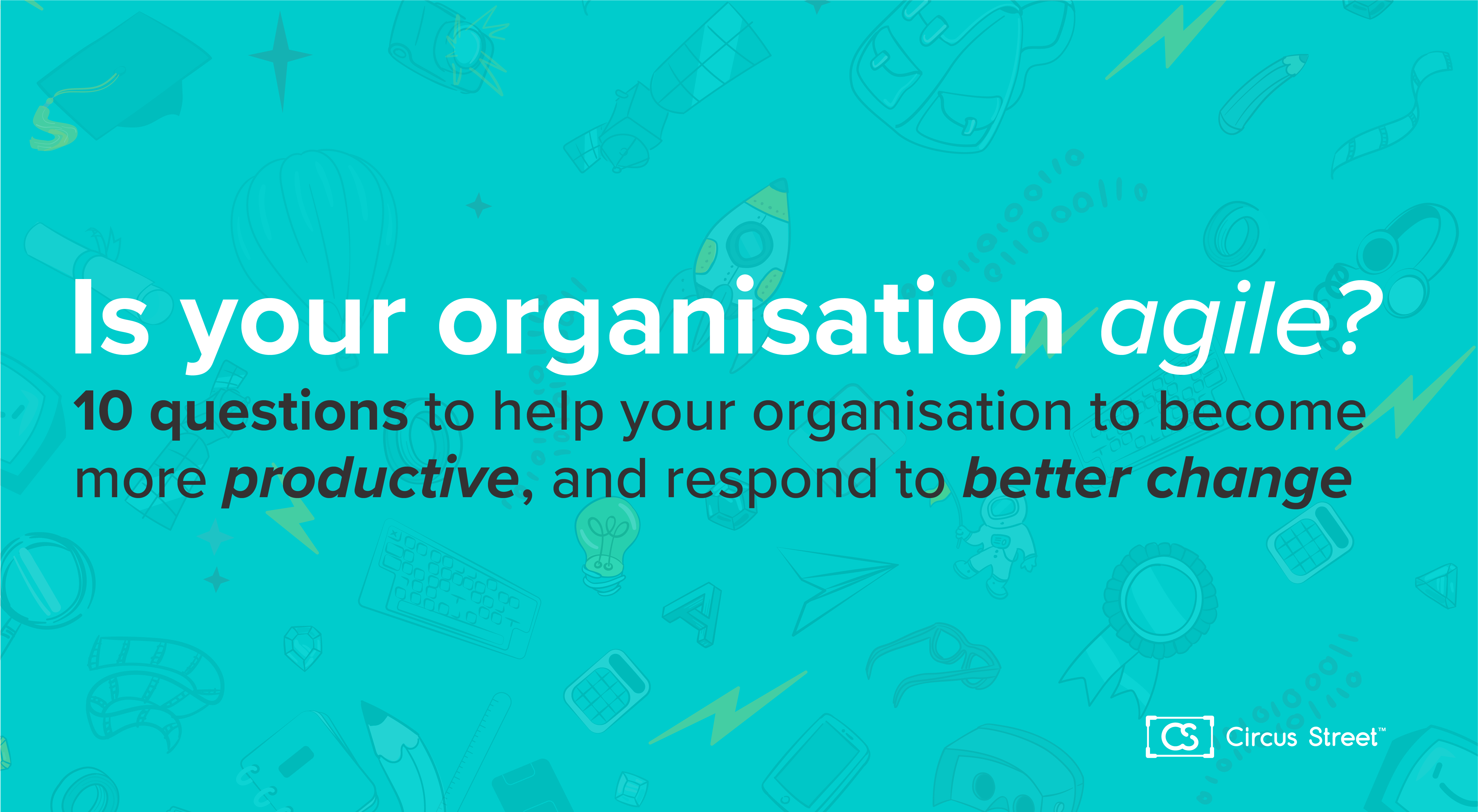 Is your organisation agile?